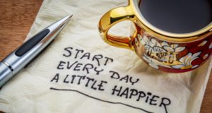 happier Start every day a little happier - happiness and attitude concept