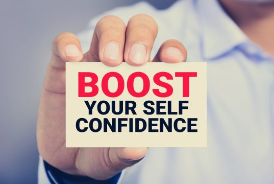 BOOST YOUR self-confidence